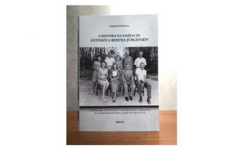 """O livro """"A História da Família de Gustavo e Bertha Jürgensen"""""""